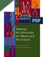 Saude Cidadania Vol 06 Sistemas de Informacao Em Saude Para Municipios [443 090212 SES MT]