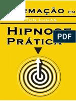 Formação Em Hipnose Prática - Tom Lucas
