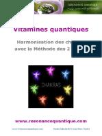 Vitamines Quantiques. Harmonisation Des Chakras Avec La Méthode Des 2 Points.