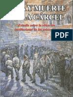 Alejandro Paya - Vida y Muerte en La Cárcel