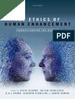 The Ethics of Human Enhancement. Understanding the Debate