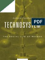 Andrew Feenberg-Technosystem_ the Social Life of Reason-Harvard University Press (2017)