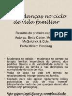 1 - As Mudanças No Ciclo de Vida Familiar