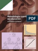 Libro 2015 Metodología Cuantitativa en Educación. Gil