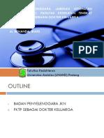 KP 4.1.1.5 - Badan Penyelenggara JKN , Faskes tingkat I sebagai dokter layanan keluarga.pdf
