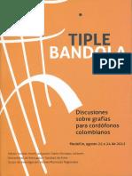 Tiple Bandola - Discusiones sobre la escritura para cordófonos colombianos.