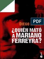Quien mato a Mariano Ferreyra?