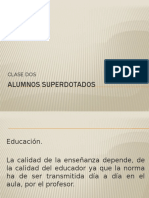 Clase Dos Superdotados