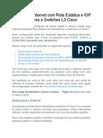 Saída Para Internet Com Rota Estática e IGP Em Roteadores e Switches L3 Cisco