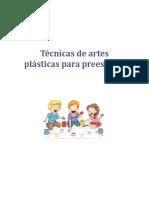 Tecnicas de Artes Plasticas Para Preescolar