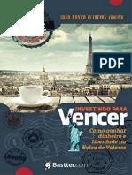 Resumo Investindo Vencer Segredos Mille Ganhar Dinheiro Liberdade Bolsa Valores