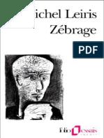 Michel Leiris Zebrage