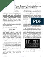 Bio-Degradable Versus Titanium Fixation in Oral and Maxillofacial Surgeries-A Review Article
