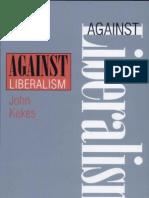 Against Liberalism- John Kekes