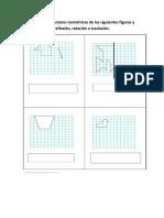 Realizar Trasformaciones Isométricas de Las Siguientes Figuras y Señalar