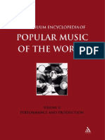 Continuum Encyclopedia of Popular Music of the World Part 1 Performance and Production Volume II 2003