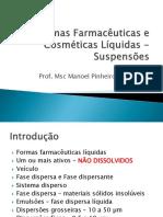 Aula 10 Formas Farmaceuticas Liquidas Suspensoes e Emulsoes