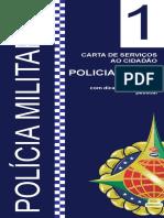 Polícia Militar Policiamento (1)