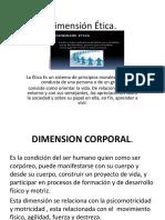 Dimensión Ética y Corporal
