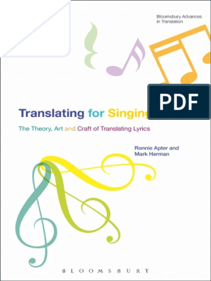 Translating For Singing The Theory Art And Craft Of