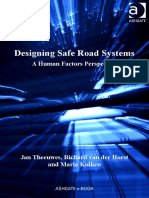 [Human Factors in Road and Rail Transport] Horst, Richard Van Der_ Theeuwes, Jan - Designing Safe Road Systems _ a Human Factors Perspective (2017, CRC Press)