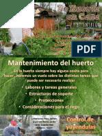 De Huerta en Casa 8º Entrega - Mantenimiento Del Huerto y Tareas Grales