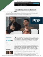 2018.10.04 – Diário de Notícias – Tudo o Que a Mulher Que Acusa Ronaldo Tem de Provar