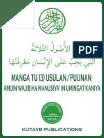 MANGA TU (3) USULAN/PUUNAN AMUIN WAJIB HA MANUSIYA' IN UMINGAT KANIYA