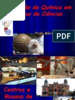 Divulgação da Química em Museus de Ciências
