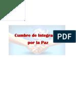 Cumbre de Integracion Por La Paz Canton Pacum