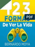 123 Formas de Ver La Vida Bernardo Moya