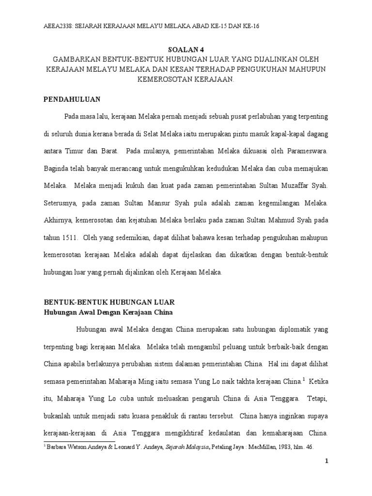 Bentuk Bentuk Hubungan Luar Yang Dijalinkan Oleh Kerajaan Melayu Melaka Dan Kesan Terhadap Pengukuhan Mahupun Kemerosotan Kerajaan