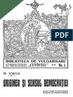 Nicolae Iorga - Originea Și Sensul Democrației - Cursuri Ținute La Universitatea Populară Din Vălenii de Munte