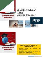 ¿Como hacer la Tesis Universitaria?