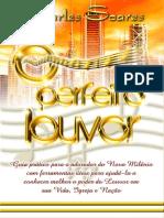 Livro O Perfeito Louvor - Charles Soares