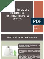 Aplicación de Los Regímenes Tributarios Para Mypes