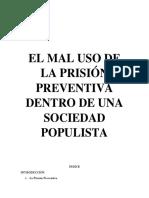 EL MAL USO DE LA PRISIÓN PREVENTIVA  DENTRO DE UNA SOCIEDAD POPULISTA - TEMA PARA EL CONCURSO DE DERECHO.docx