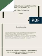 Presentación Comportamiento Del Mercado Internacional Julieth Acosta