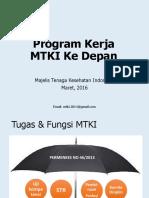Program MTKI Ke Depan