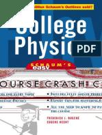 10 - Physics - Schaum_s Easy Outlines - College Physics - Fredrick Bueche.pdf