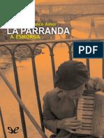 Blanco Amor, Eduardo - La Parranda