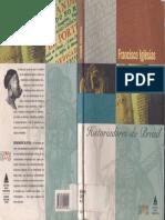IGLESIAS, Francisco - Historiadores do Brasil _ capítulos da historiografia brasileira.pdf