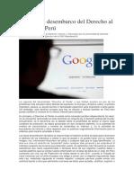 El Discreto Desembarco Del Derecho Al Olvido en Perú
