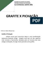 Grafite X pichação.pptx