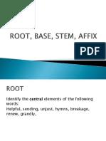 ROOT, BASE, STEM, AFFIX.ppt