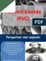 PPT Polivinil Klorida (PVC)