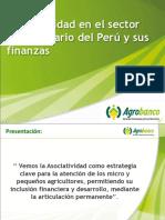 Asociatividad en El Sector Agropecuario Del Peru y Sus Finanzas Enrique Diaz Agrobanco