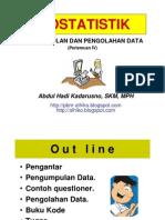 Pengumpulan dan Pengolahan Data - PERTEMUAN IV