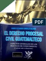 Mario Estuardo Gordillo Galindo - Derecho Procesal Civil guatemalteco.pdf