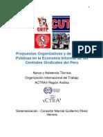 Propuestas Organizativas y de Políticas Publicas en La Economía Informal de Las Centrales Sindicales -PERÚ